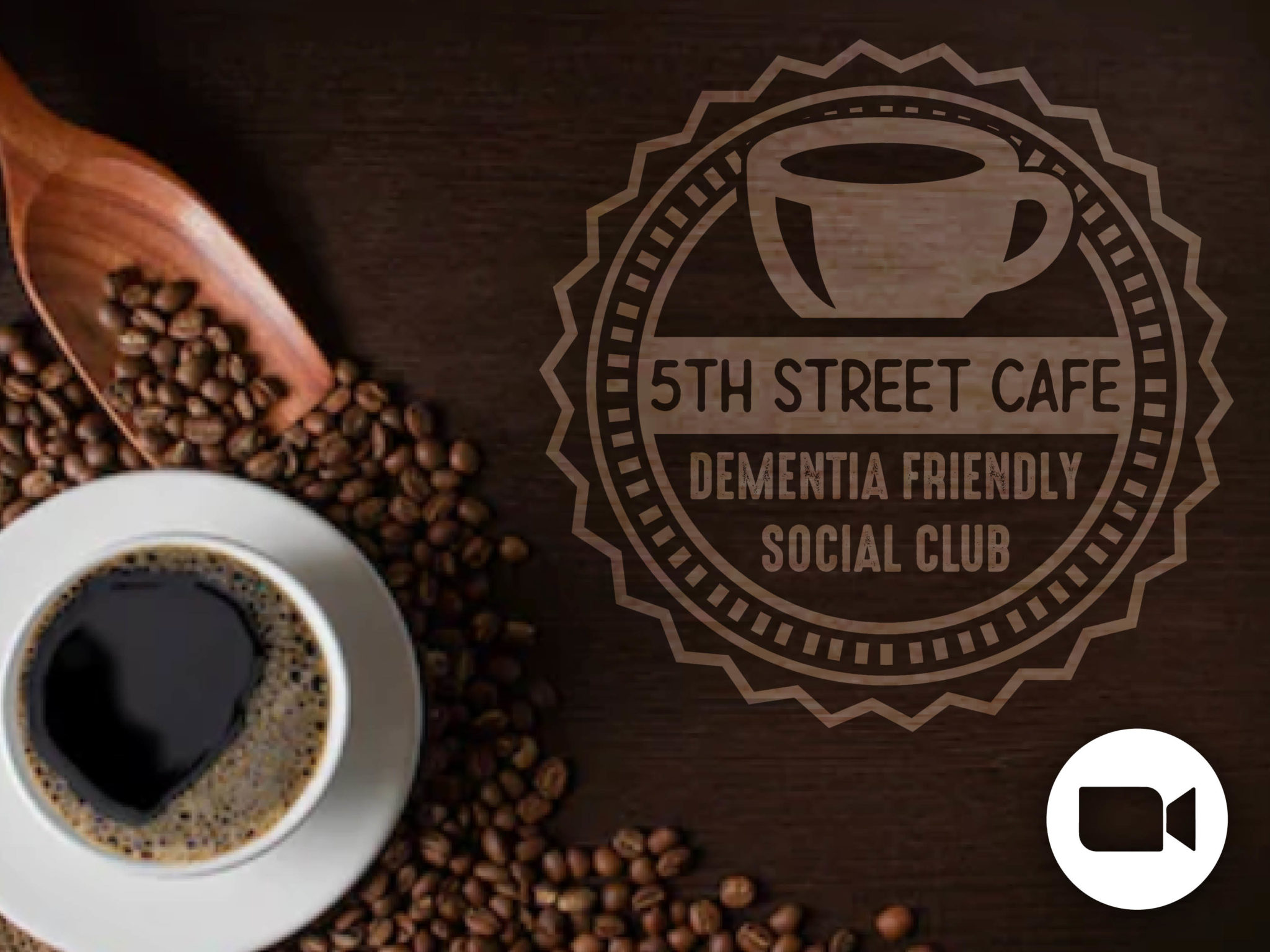5th St. Café: A Dementia Friendly Social Club